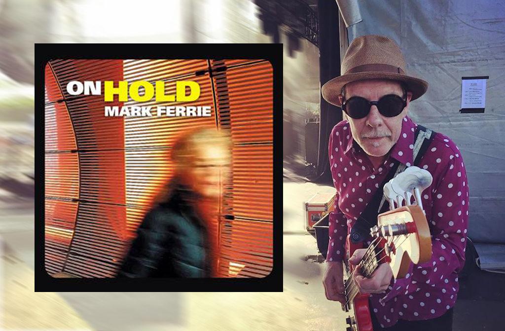 Mark Ferrie new LP On Hold
